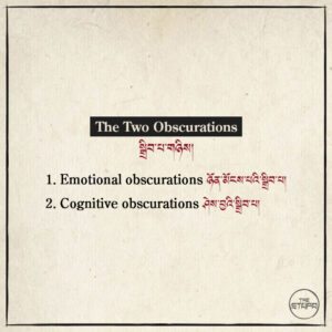 The Two Obscurations སྒྲིབ་པ་གཉིས།